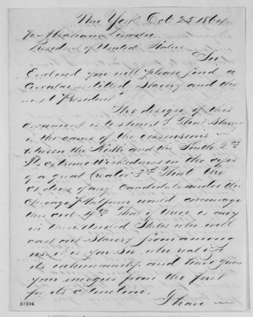 George W. Egleston to Abraham Lincoln, Tuesday, October 25, 1864  (Politics)