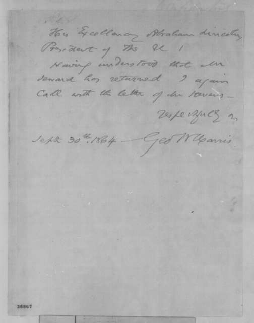 George W. Harris to Abraham Lincoln, Friday, September 30, 1864  (Seeks interview)
