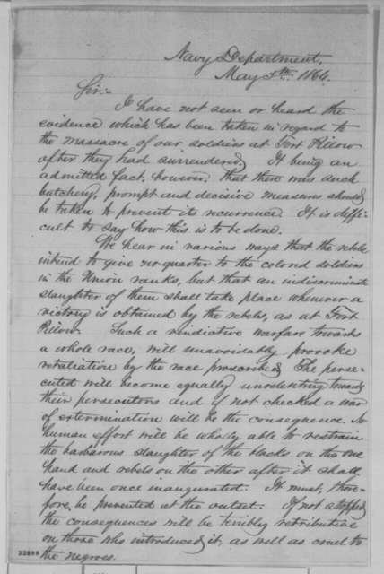 Gideon Welles to Abraham Lincoln, Thursday, May 05, 1864  (Opinion on Fort Pillow massacre)