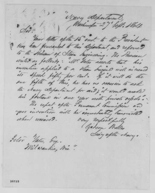 Gideon Welles to Peter Yates, Tuesday, September 27, 1864  (Yates's improvements to the steam engine)