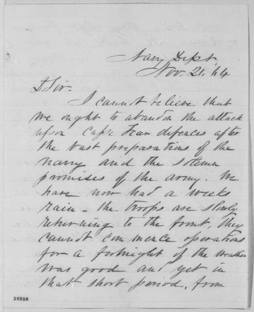 Gustavus V. Fox to Abraham Lincoln, Monday, November 21, 1864  (Military operations at Cape Fear)