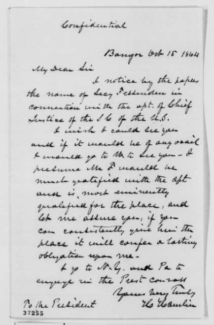 Hannibal Hamlin to Abraham Lincoln, Saturday, October 15, 1864  (Recommends William P. Fessenden for Chief Justice)