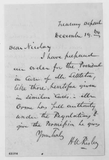 Hanson A. Risley to John G. Nicolay, Monday, December 19, 1864  (Order concerning Littleton)