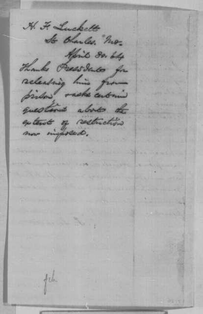 Henry F. Luckett to Abraham Lincoln, Saturday, April 30, 1864  (Appreciation for his pardon)