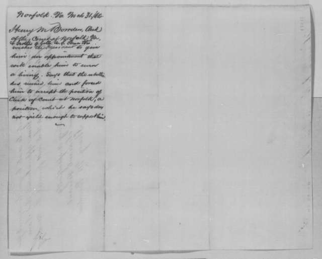 Henry M. Bowden to Abraham Lincoln, Thursday, March 31, 1864  (Seeks office)