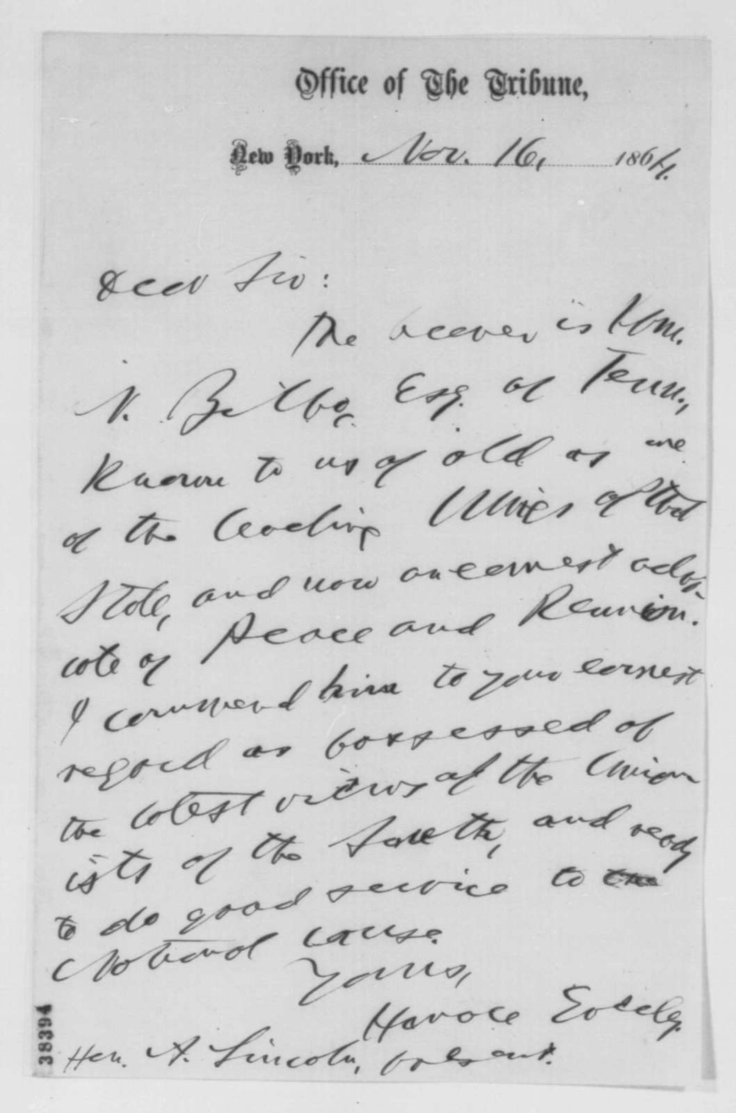 Horace Greeley to Abraham Lincoln, Wednesday, November 16, 1864  (Introduction)