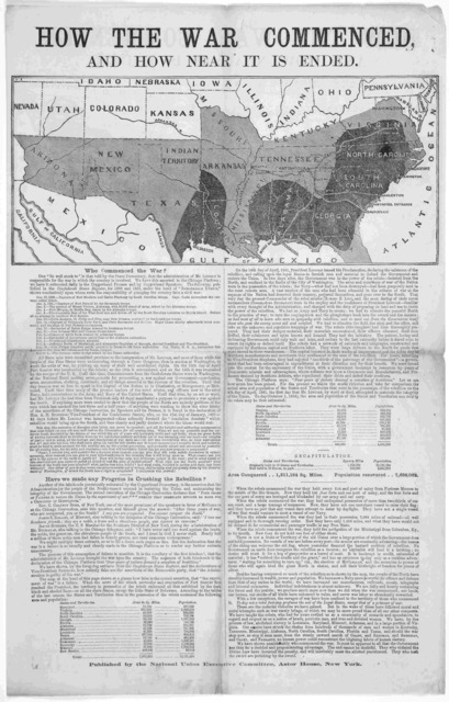How the war commenced, and how near it is ended ... Published by the National union executive committtee, Astor House. New York [1864].