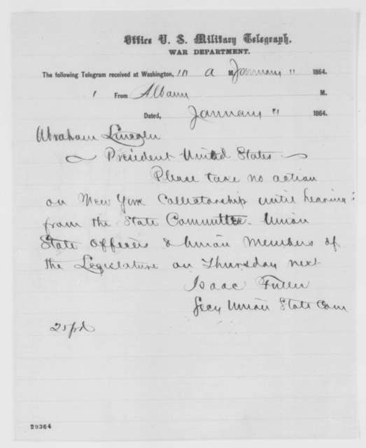 Isaac Fuller to Abraham Lincoln, Monday, January 11, 1864  (Telegram concerning New York customs house)