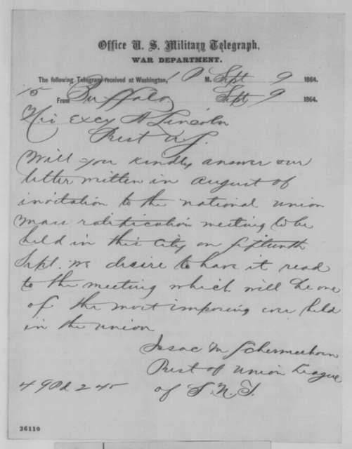 Isaac M. Schermerhorn to Abraham Lincoln, Friday, September 09, 1864  (Telegram requesting response to invitation)