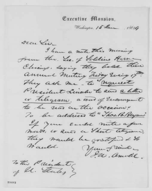 Isaac N. Arnold to Abraham Lincoln, Friday, January 15, 1864  (Requests message to annual meeting of Chicago Soldiers Home)