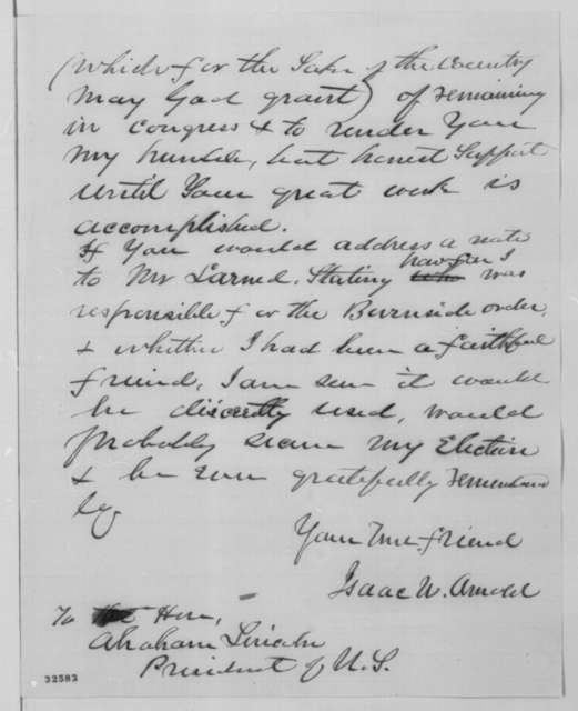 Isaac N. Arnold to Abraham Lincoln, Sunday, April 24, 1864  (Requests letter concerning Arnold's role in suppression of Chicago Times; with draft of reply in Arnold's hand)