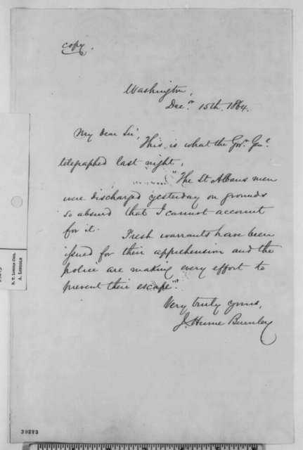J. Hume Burnley to [Abraham Lincoln], Thursday, December 15, 1864  (Confederate raid on St. Albans, Vermont)