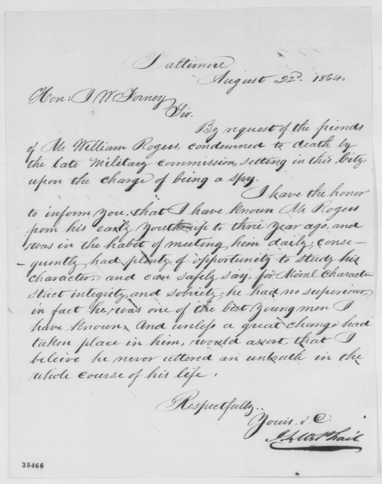 J. L. McPhail to John W. Forney, Monday, August 22, 1864  (Case of William Rogers)