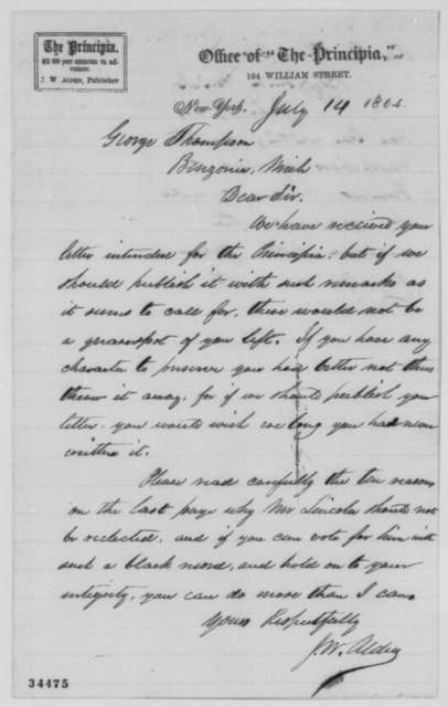 J. W. Alden to George Thompson, Thursday, July 14, 1864  (Alden opposes Lincoln's reelection)