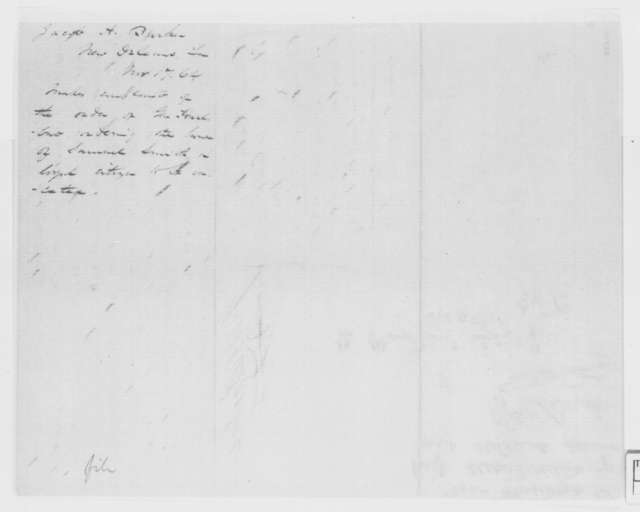 Jacob Barker to Abraham Lincoln, Thursday, November 17, 1864  (Seizure of Samuel Smith's house at New Orleans)