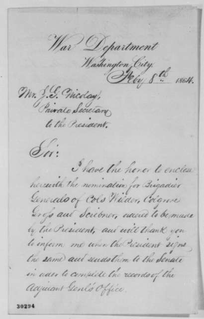 James A. Hardie to John G. Nicolay, Monday, February 08, 1864  (Sends nominations for general)