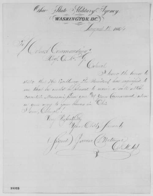 James C. Wetmore to Colonels in Command of Regiments in Ohio National Guard, Monday, August 15, 1864  (Meeting with Lincoln)