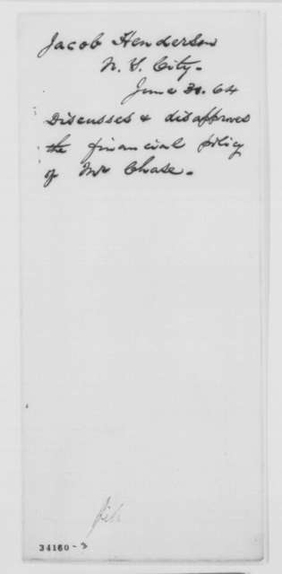 James Henderson to Abraham Lincoln, Wednesday, June 29, 1864  (Critical of Chase's fiscal policies)