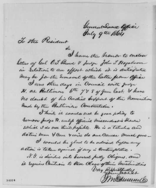 James M. Edmunds to Abraham Lincoln, Saturday, July 09, 1864  (Removal of John T. Hogeboom)