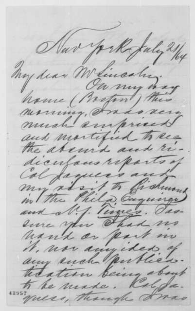 James R. Gilmore to Abraham Lincoln, Thursday, July 21, 1864  (Reports on his mission to Richmond)