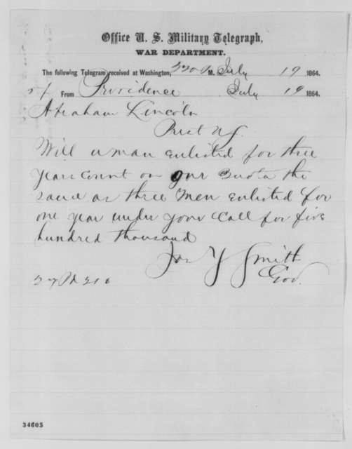 James Y. Smith to Abraham Lincoln, Tuesday, July 19, 1864  (Telegram concerning enlistments)