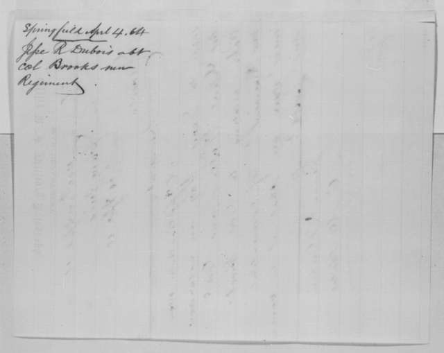 Jesse K. Dubois and Ozias M. Hatch to Abraham Lincoln, Monday, April 04, 1864  (Telegram concerning military affairs)
