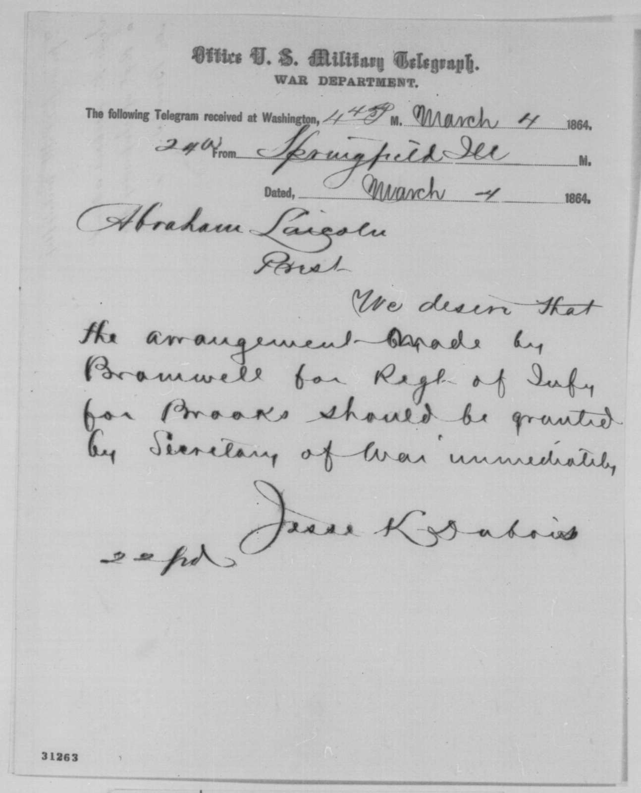 Jesse K. Dubois to Abraham Lincoln, Friday, March 04, 1864  (Telegram concerning military affairs)