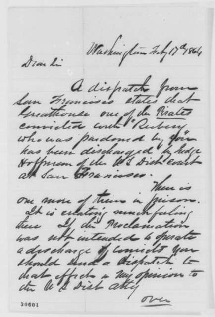 John Conness to Abraham Lincoln, Wednesday, February 17, 1864  (Release of pirates at San Francisco)