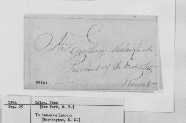 John Dolan to Abraham Lincoln, September 25, 1864  (Seeks office)