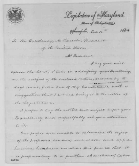 John F. Dent to Abraham Lincoln, Tuesday, February 16, 1864  (Confiscation of slaves in Maryland)