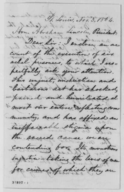 John F. Frazer to Abraham Lincoln, Thursday, November 03, 1864  (Protests execution of rebel prisoners)