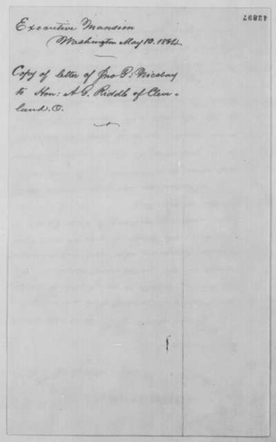 John G. Nicolay to Albert G. Riddle, Tuesday, May 10, 1864  (Reply to Riddle's letter of May 7)