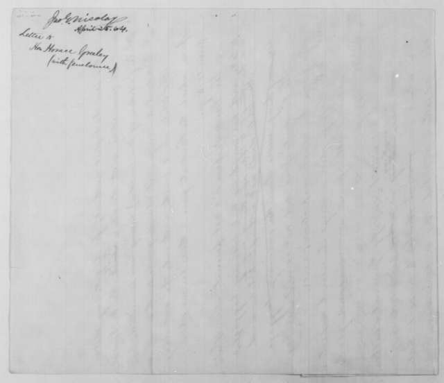 John G. Nicolay to Horace Greeley, Monday, April 25, 1864  (Sends article concerning Martha Todd White)