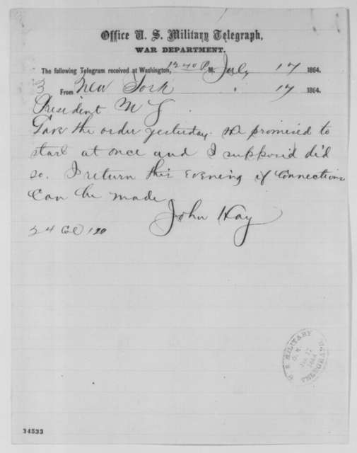 John Hay to Abraham Lincoln, Sunday, July 17, 1864  (Telegram concerning peace talks at New York)