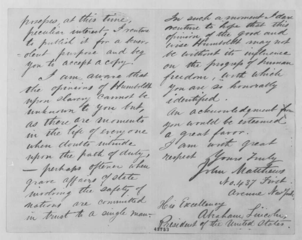 John Matthews to Abraham Lincoln, Friday, February 26, 1864  (Sends letter written by Alexander von Humboldt; with printed translation of letter from Humboldt to Matthews, Oct. 12, 1858)