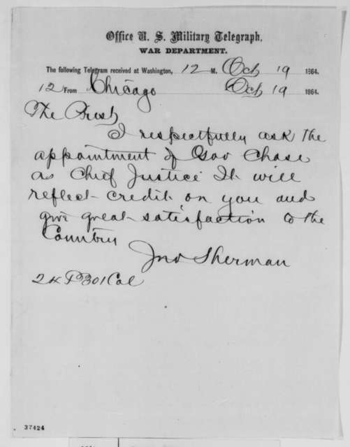 John Sherman to Abraham Lincoln, Wednesday, October 19, 1864  (Telegram recommending Chase for Chief Justice)