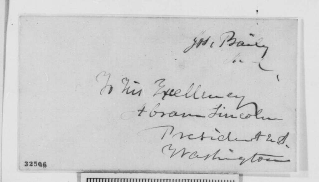 Joseph Bailey to Abraham Lincoln, Wednesday, April 20, 1864  (Meeting with James M. Edmunds)
