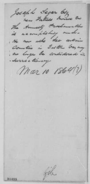 Joseph E. Segar to Abraham Lincoln, 1864  (Requests that Lincoln make formal declaration concerning the status of counties in Virginia)