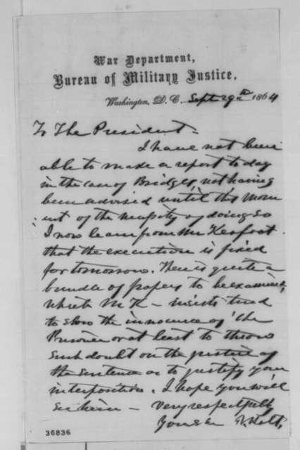 Joseph Holt to Abraham Lincoln, Thursday, September 29, 1864  (Case of Thomas R. Bridges)
