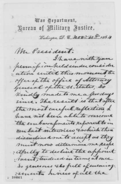Joseph Holt to Abraham Lincoln, Wednesday, November 30, 1864  (Declines appointment as Attorney General)