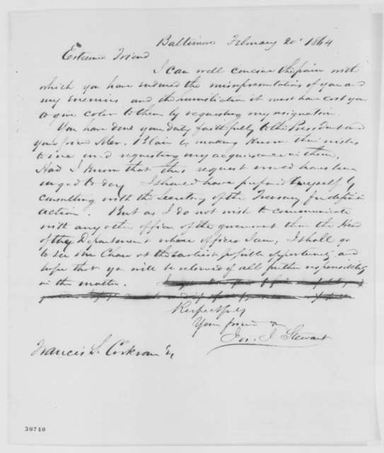 Joseph J. Stewart to Francis S. Corkran, Saturday, February 20, 1864  (Removal from office)