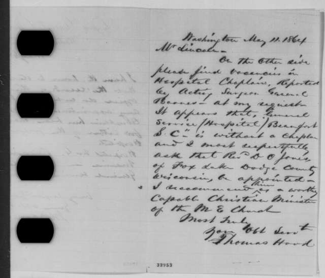 Joseph K. Barnes to Thomas Hood, Tuesday, May 10, 1864  (Vacancies for hospital chaplains; with letter from Hood to Lincoln on verso)