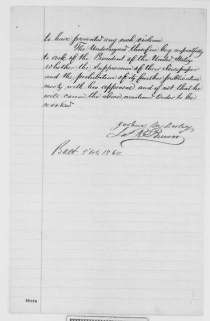Joshua M. Bosley and James R. Brewer to Abraham Lincoln, Wednesday, October 05, 1864  (Baltimore newspaper publishers protest suppression of their paper by military authorities)