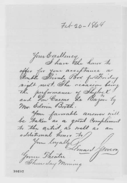 Leonard Grover to Abraham Lincoln, Saturday, February 20, 1864  (Invitation to attend performances by Edwin Booth)
