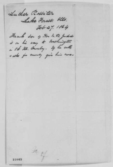 Luther Rossiter to Abraham Lincoln, Saturday, February 27, 1864  (Frank Judd)
