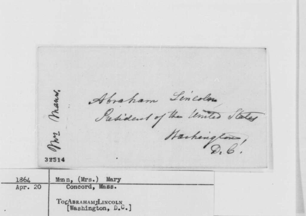 Mary Mann to Abraham Lincoln, Wednesday, April 20, 1864  (Reply to Lincoln's note of April 5)