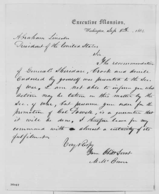 Matthew McEwen to Abraham Lincoln, Thursday, September 08, 1864  (Promotion for Col. William H. Powell)