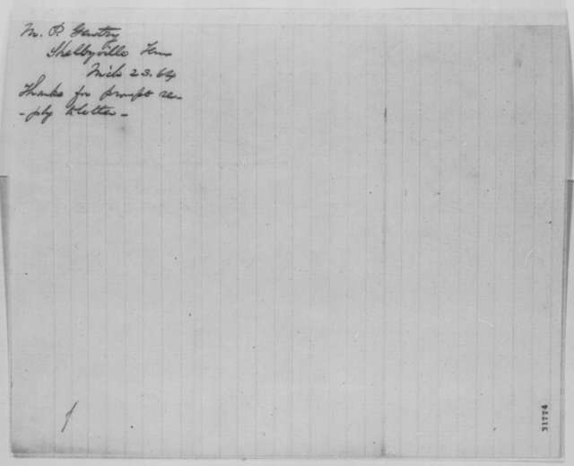 Meredith P. Gentry to Abraham Lincoln, Wednesday, March 23, 1864  (Appreciates Lincoln's reply to his request for a pass)