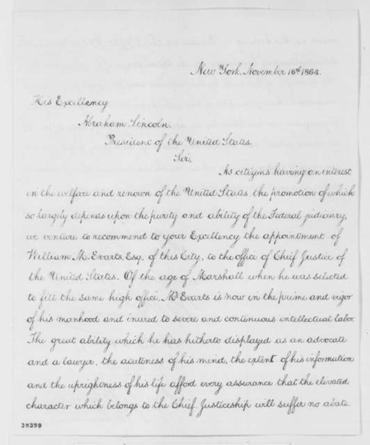 Moses Taylor, et al. to Abraham Lincoln, Wednesday, November 16, 1864  (Recommend William Evarts for Chief Justice)