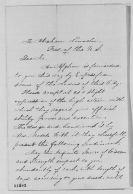 Mrs. Daniel Newhall to Abraham Lincoln, Friday, March 04, 1864  (Sends afghan)